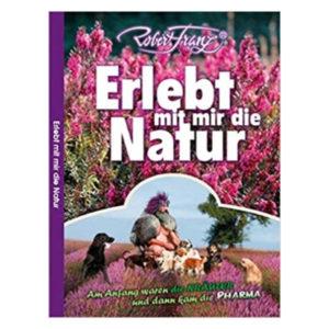 Nährstoff Vital Graz Erlebt mit mir die Natur Robert Franz