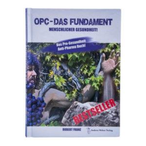 Nährstoff Vital Buch OPC - das fundament menschlicher Gesundheit Robert Franz